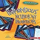 Tremendous Technology Inventions Hörbuch von Katie Marsico Gesprochen von:  Intuitive