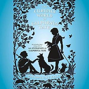 The Curious World of Calpurnia Tate Audiobook