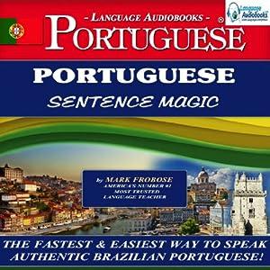 Portuguese Sentence Magic | [Mark Frobose]