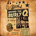 Behind the Burly Q: The Story of Burlesque in America Hörbuch von Leslie Zemeckis Gesprochen von: Julia Farhat