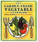 The Garden-Fresh Vegetable Cookbook