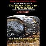 The Black Abbot of Puthuum: Zothique Series | Clark Ashton Smith