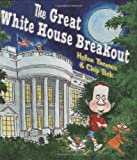 The Great White House Breakout (0803733003) by Helen Thomas