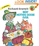 Richard Scary's Best Mother Goose Ever
