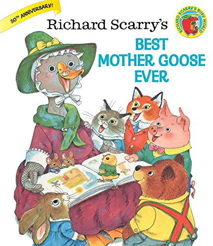 Richard Scarry'S Best Mother Goose Ever (Giant Little Golden Book) front-859527