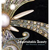 Imperishable Beauty ~ Yvonne J. Markowitz
