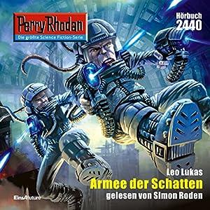 Armee der Schatten (Perry Rhodan 2440) Hörbuch