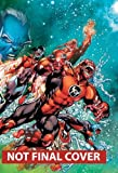 Red Lanterns Vol. 3: Rise of the Third Army (The New 52)