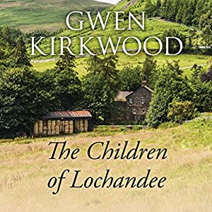The Children of Lochandee Audiobook