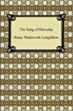 Image of The Song of Hiawatha [with Biographical Introduction]
