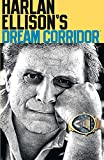 Harlan Ellison's Dream Corridor Volume 2 (v. 2) (1593074948) by Ellison, Harlan