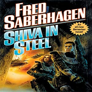 Shiva in Steel: A Berserker Novel | [Fred Saberhagen]