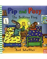 Pip and Posy: Bedtime Frog
