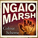 Colour Scheme Audiobook by Ngaio Marsh Narrated by Ric Jerrom
