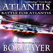 Atlantis: Battle for Atlantis (Book 6) | Bob Mayer, Robert Doherty