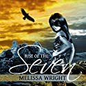Rise of the Seven: The Frey Saga, Book 3 Audiobook by Melissa Wright Narrated by Heidi Baker
