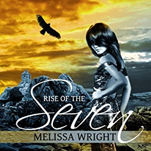 Rise of the Seven: The Frey Saga, Book 3 | [Melissa Wright]