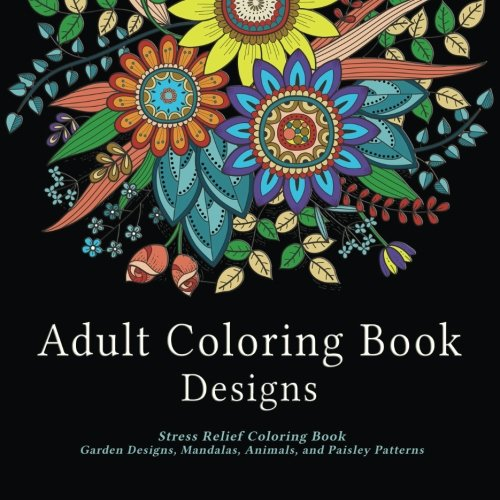 Adult-Coloring-Book-Designs-Stress-Relief-Coloring-Book-Garden-Designs-Mandalas-Animals-and-Paisley-Patterns-Coloring-Book-with-colored-Tg-Pens-and-Pencils-set