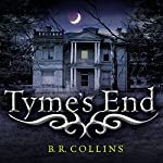 Tyme's End | B.R. Collins