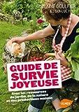 """Afficher """"Guide de survie joyeuse"""""""