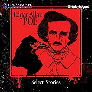 Select Stories of Edgar Allan Poe Audiobook