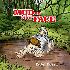 Mud on Your Face Audiobook