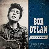 LIVE IN NEW YORK:GASLIGHT CAFE 06/09/1961 Bob Dylan