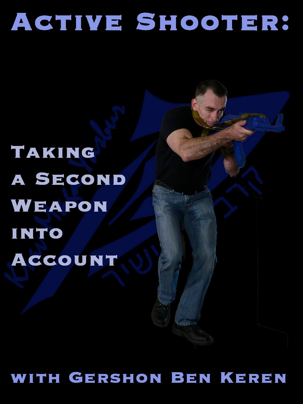 Active Shooter - Taking into Account a Second Weapon