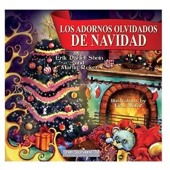 Los Adornos Olvidados de Navidad (My Storyland Friends