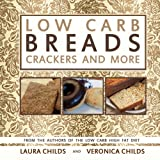 Low Carb Breads, Crackers and More (Low Carb & Ketogenic Cookbooks) (Volume 2)