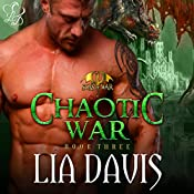 Chaotic War: Sons of War, Book 3 | Lia Davis