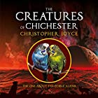 The Creatures of Chichester: The One About the Edible Aliens Hörbuch von Christopher Joyce Gesprochen von: Denise Douglass
