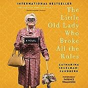 The Little Old Lady Who Broke All the Rules: A Novel   Catharina Ingelman-Sundberg
