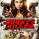 Bounty Killer (Original Motion Picture Soundtrack)