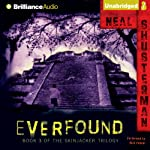 Everfound: Skinjacker Trilogy, Book 3 (       UNABRIDGED) by Neal Shusterman Narrated by Nick Podehl