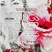 Wings Over Poppies: The Over Series, Book 2 | [J.A. DeRouen]
