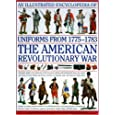 An Illustrated History of Uniforms from 1775-1783: The American Revolutionary War