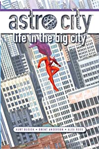 Astro City: Life in the Big City (New Edition) by Kurt Busiek