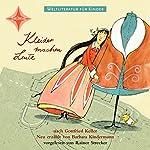 Kleider machen Leute. Weltliteratur für Kinder | Barbara Kindermann,Gottfried Keller
