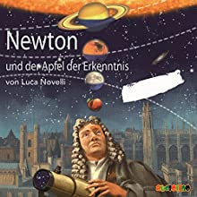 Newton und der Apfel der Erkenntnis Hörbuch von Luca Novelli Gesprochen von: Jürgen Uter, Peter Kaempfe