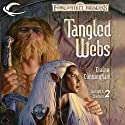 Tangled Webs: Forgotten Realms: Starlight & Shadows, Book 2 (       UNABRIDGED) by Elaine Cunningham Narrated by Dara Rosenberg