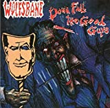Down Fall the Good Guys By Wolfsbane (1993-04-02)