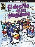 img - for El desfile de los ping inos (Lecturas Graficas / Graphic Readers) (Spanish Edition) book / textbook / text book