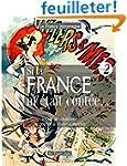 Si la France m'�tait cont�e... Voyage...