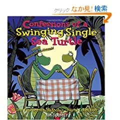 Confessions of a Swinging Single Sea Turtle: The Fourteenth Sherman's Lagoon Collection (Sherman's Lagoon Collections)