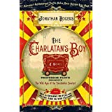 The Charlatan's Boy: A Novel ~ Jonathan Rogers