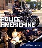 echange, troc Carlo Zaglia, Sébastien Frémont - Police américaine