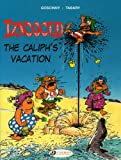 The Caliph&#8217;s Vacation: Iznogoud 2 by Rene Goscinny
