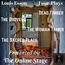 Four One-Act Plays | Livre audio Auteur(s) : Louis Esson Narrateur(s) : Linda Barrans, David Prickett, Peter Tucker, Phil Benson, Elizabeth Chambers, Joseph Tabler, Maureen Boutilier