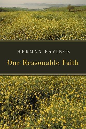 Our Reasonable Faith, by Herman Bavinck